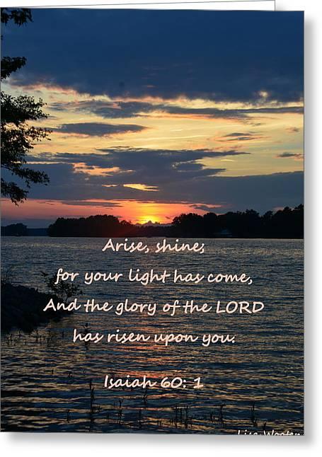 Arise Shine Isaiah 60 1 Greeting Card by Lisa Wooten