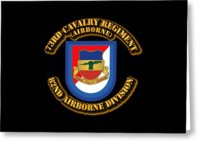 Abn Greeting Cards - Army - Flash - 73rd Cavalry Regiment - Airborne Greeting Card by Tom Adkins