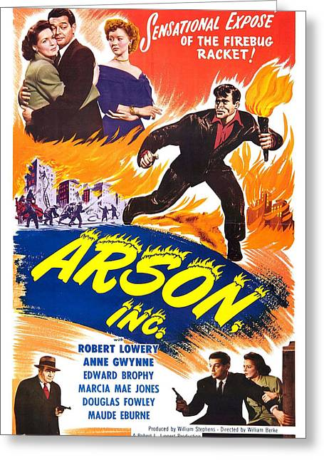 1949 Movies Greeting Cards - Arson Inc 1949 Greeting Card by Mountain Dreams