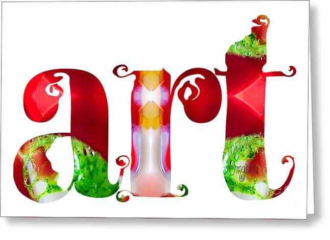 Art For The Holidays By Omashte Greeting Card by Omaste Witkowski