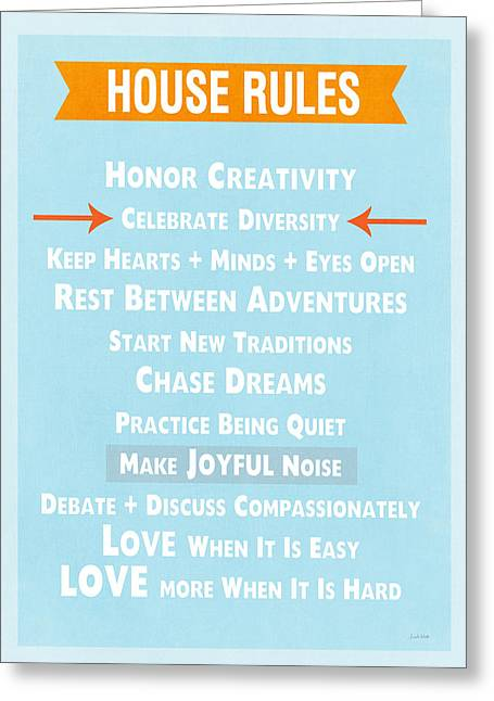 Family Art Greeting Cards - House Rules-Contemporary Greeting Card by Linda Woods