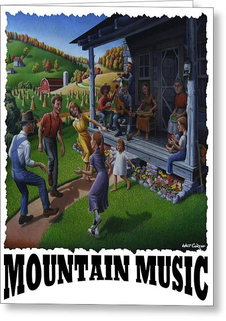 Mountain Music - Porch Music Greeting Card by Walt Curlee