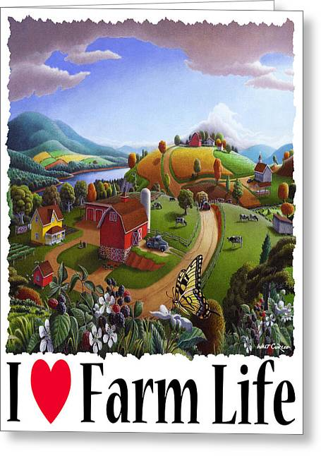 Md Paintings Greeting Cards - I Love Farm Life - Appalachian Blackberry Patch - Rural Farm Landscape Greeting Card by Walt Curlee