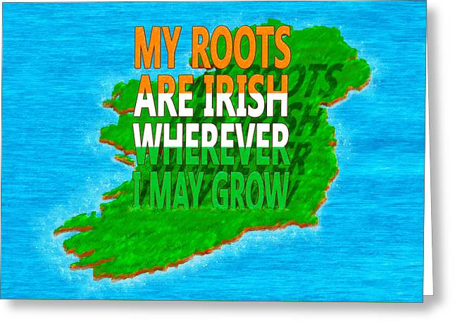 Clever Digital Greeting Cards - Irish Roots Typographical Art Greeting Card by Mark E Tisdale