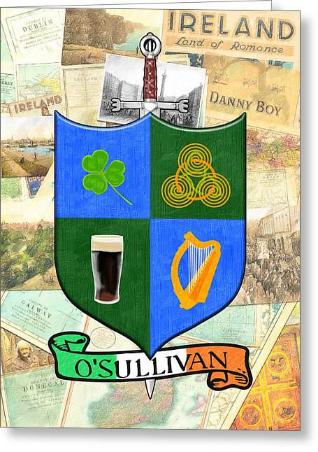Irish Coat Of Arms - O'sullivan Greeting Card by Mark E Tisdale