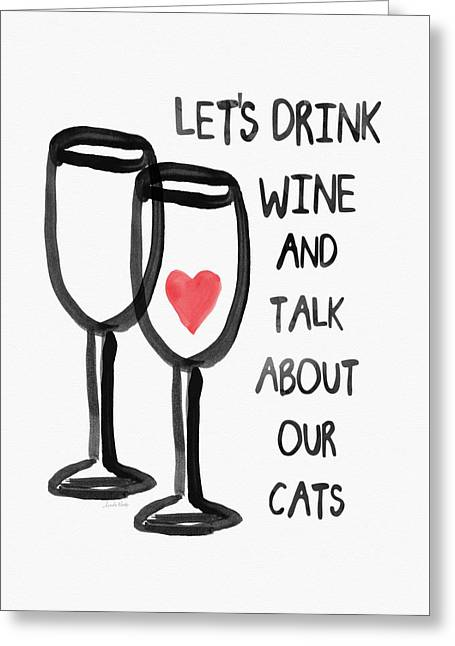 Wine And Cats- Art By Linda Woods Greeting Card by Linda Woods
