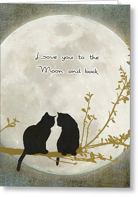 Pussycats Greeting Cards - Love you to the moon and back Greeting Card by Linda Lees