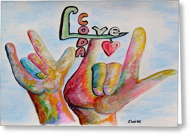 Coda - Children Of Deaf Adults Greeting Card by Eloise Schneider