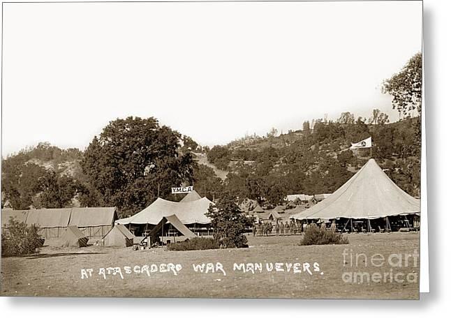 Atascadero Greeting Cards - At Atascadero War Manuevers Circa 1915 Greeting Card by California Views Mr Pat Hathaway Archives
