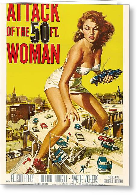 Attack Of The 50 Ft Woman 1958 Greeting Card by Mountain Dreams