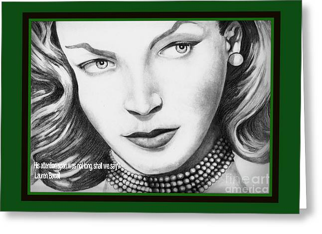 Bacall Greeting Cards - Attention  Greeting Card by David Neace
