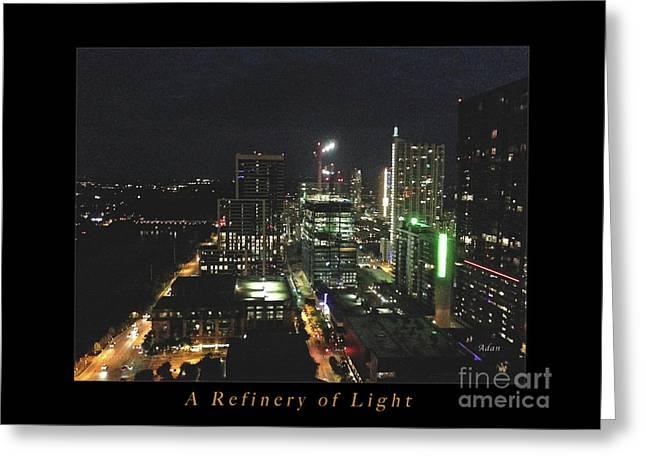Austin Nights A Refinery Of Light Greeting Card by Felipe Adan Lerma