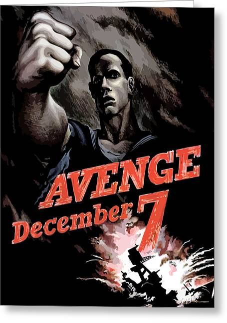 December Mixed Media Greeting Cards - Avenge December 7th Greeting Card by War Is Hell Store