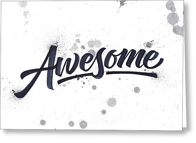 Awesome Drawings Greeting Cards - Awesome Greeting Card by Rr Co