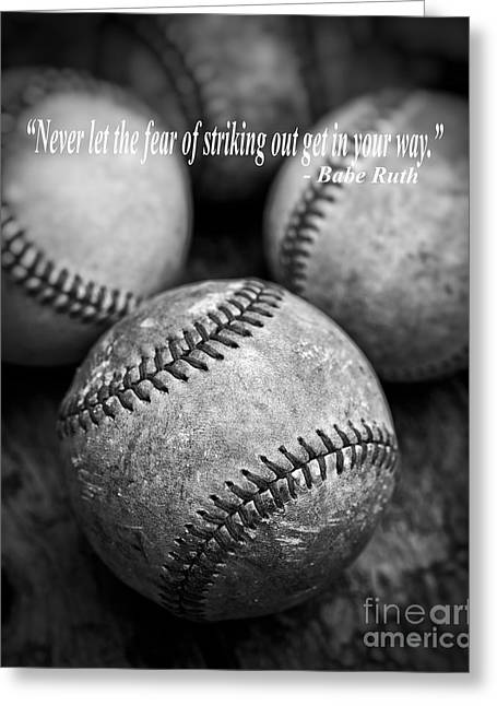 Baseball Equipment Greeting Cards - Babe Ruth Quote Greeting Card by Edward Fielding