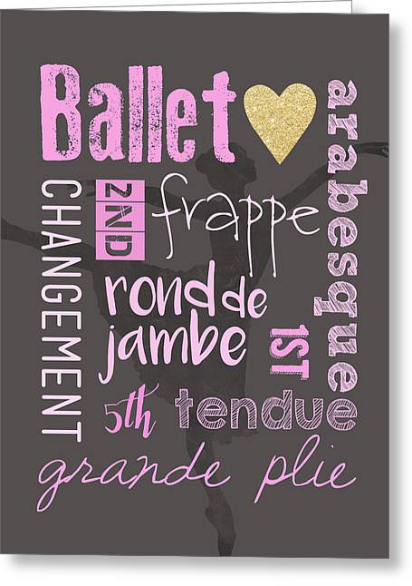 Ballet Vocabulary Greeting Card by Crista Dearinger