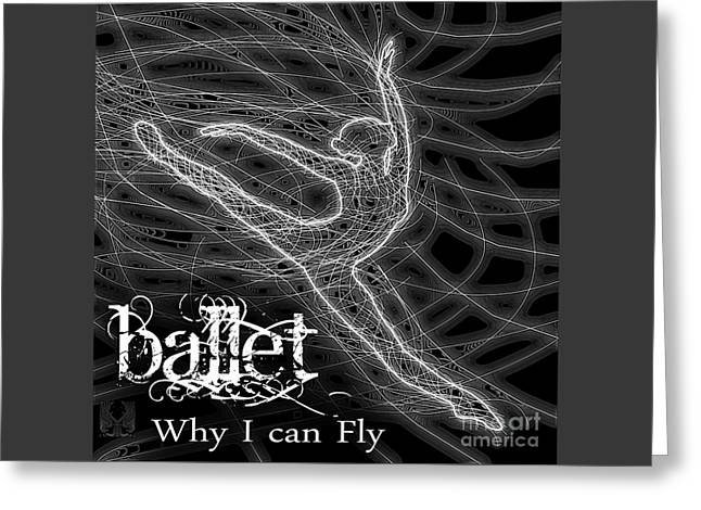 Ballet Dancers Drawings Greeting Cards - Ballet Why I Can Fly Greeting Card by Dale Crum