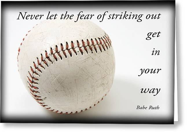 Inspirational Saying Greeting Cards - baseball with Babe Ruth Quotatopm Greeting Card by Donald  Erickson