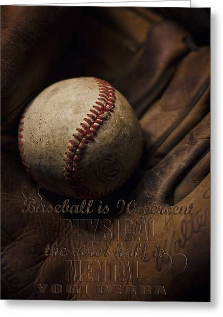 Softball Mitt Greeting Cards - Baseball Yogi Berra Quote Greeting Card by Heather Applegate