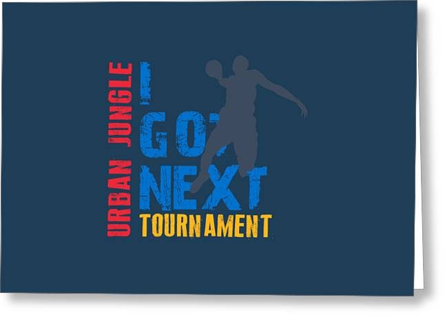 Get Greeting Cards - Basketball I Got Next 3 Greeting Card by Joe Hamilton