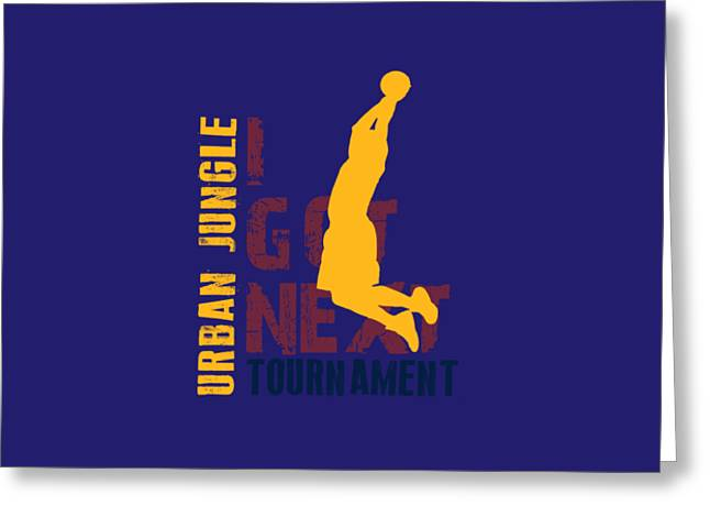 Basketball I Got Next 5 Greeting Card by Joe Hamilton