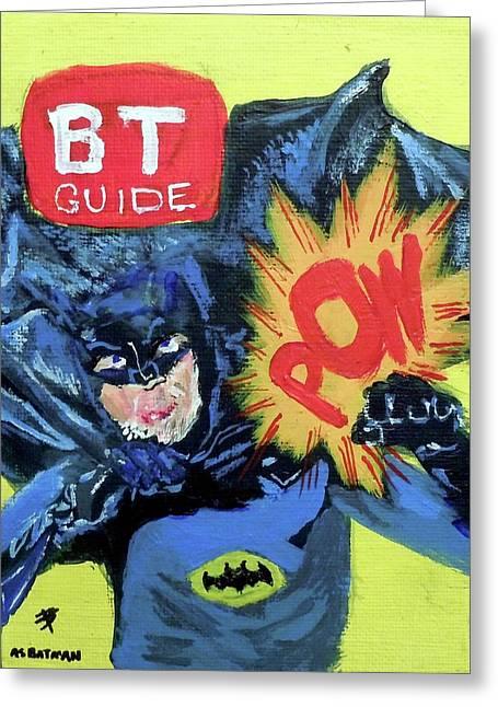 Batman Day 15 Greeting Card by B T