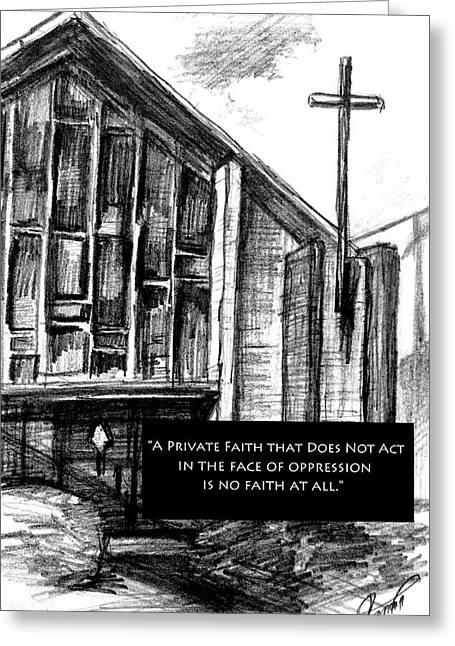 Oppression Drawings Greeting Cards - Bay Ridge Church Truth Greeting Card by Mary Fanning