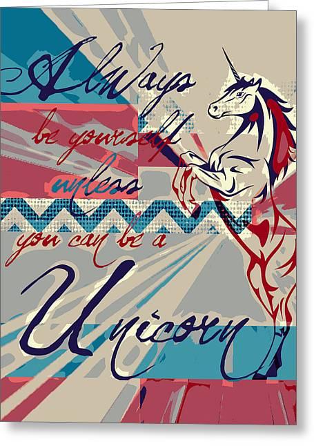 Be A Unicorn 1 Greeting Card by Brandi Fitzgerald