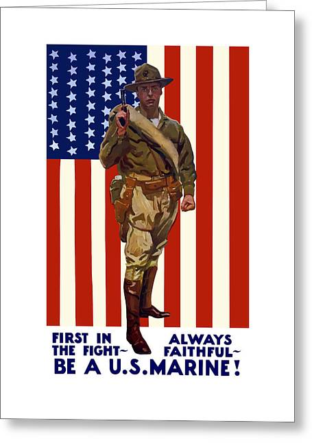 American Flag Art Greeting Cards - Be A US Marine Greeting Card by War Is Hell Store