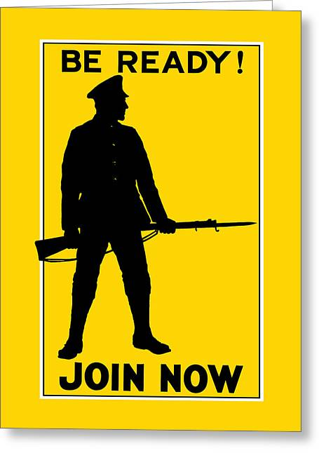 Ww1 Greeting Cards - Be Ready - Join Now Greeting Card by War Is Hell Store