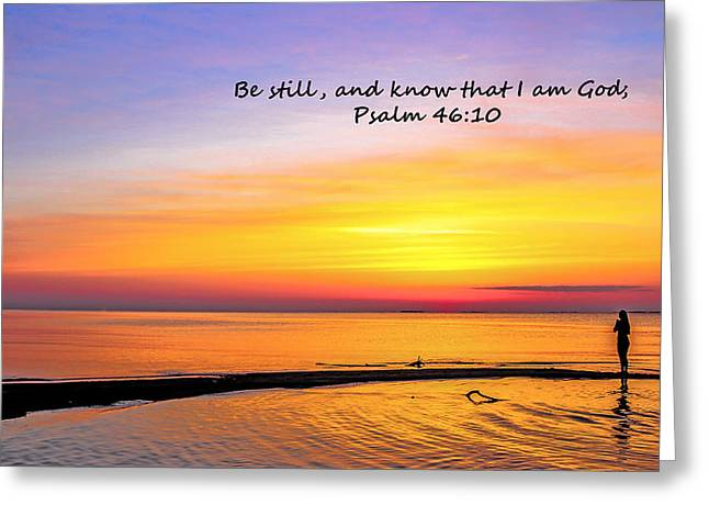 Peace Be Still Greeting Cards - Be still and know that I am God Greeting Card by Chris Mitchell