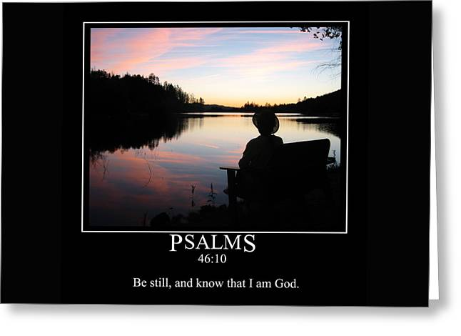 Prescott Greeting Cards - Be Still and Know That I Am God Greeting Card by John Haldane
