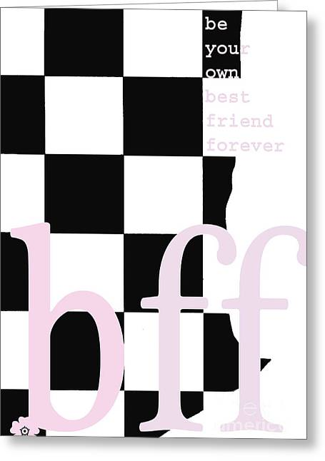 Self Confidence Greeting Cards - BFF - be your own best friend Greeting Card by ArtyZen Studios - ArtyZen Home
