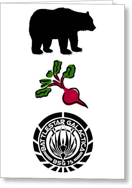 Bears Beets Battlestar Galactica Greeting Card by Zoe Brittle