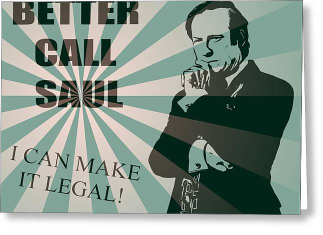 Better Call Saul Greeting Card by Dan Sproul