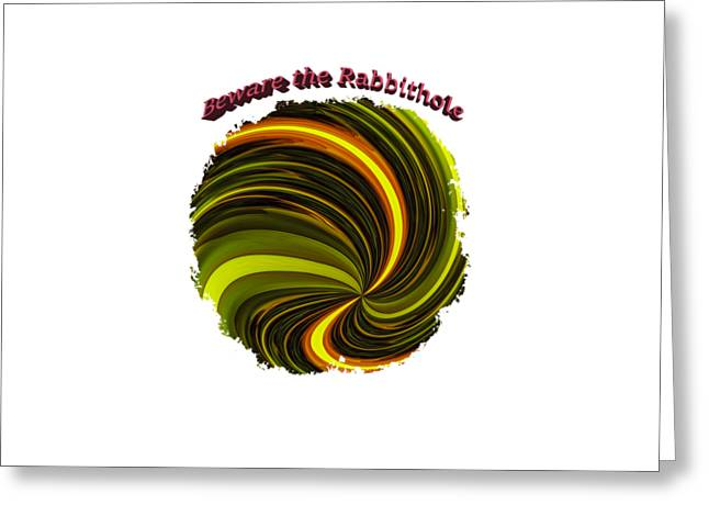 Short Sleeves Greeting Cards - Beware the Rabbit Hole Greeting Card by John Bailey