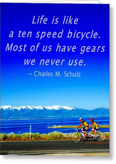 Schulz Greeting Cards - Bicycle Charles M Schulz Quote Greeting Card by Bob Pardue