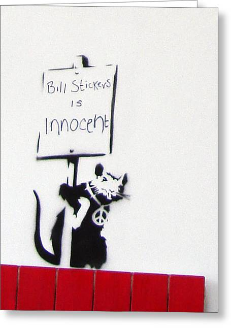 Bill Stickers Is Innocent Greeting Card by Amy Bernays