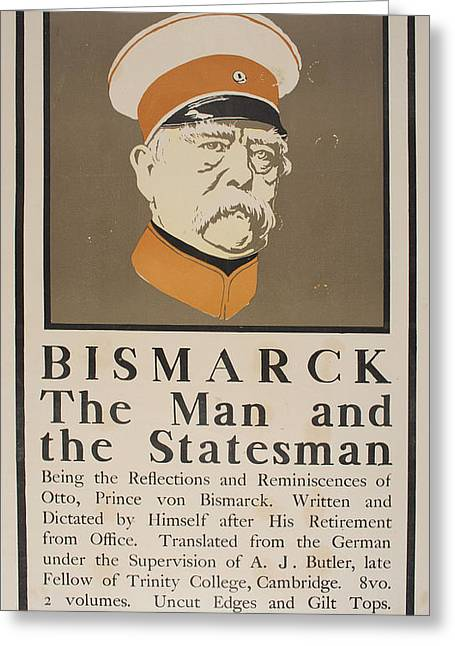 Statesmen Drawings Greeting Cards - Bismarck The Man and the Statesman 1899 Greeting Card by Celestial Images