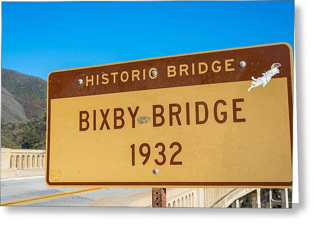 Big Sur California Greeting Cards - Bixby Bridge Sign Greeting Card by Joseph S Giacalone