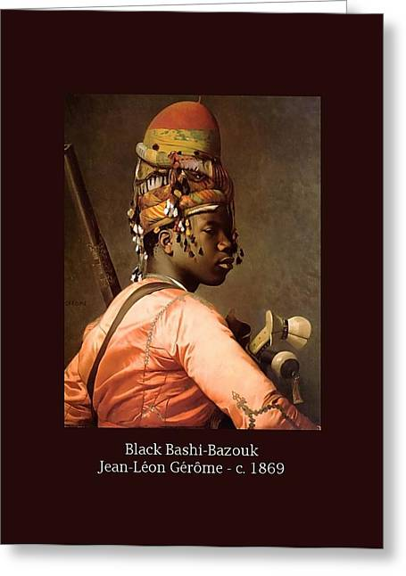 Gerome Greeting Cards - Black Bashi-Bazouk - c. 1869 Greeting Card by Jean-Leon Gerome