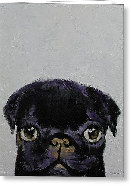 Black Pug Greeting Card by Michael Creese