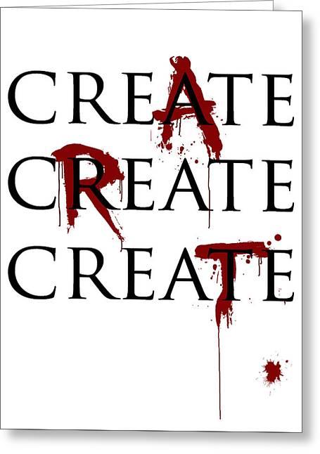 Creating Digital Greeting Cards - Bloody Art Greeting Card by Create Art