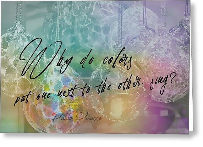 Pablo Picasso Quote Greeting Cards - BLOWN GLASS quote Greeting Card by JAMART Photography