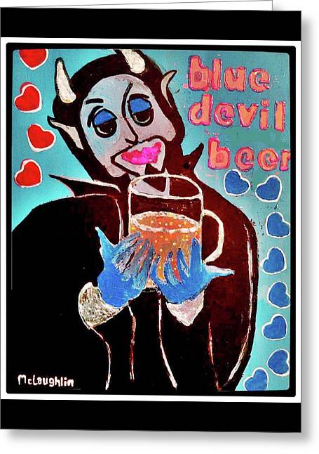 Blue Devil Beer Greeting Card by Gregory McLaughlin