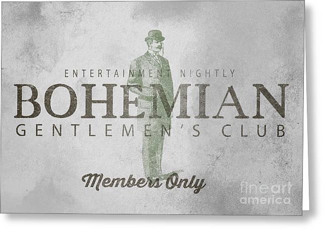 Bohemian Gentlemen's Club Sign Greeting Card by Edward Fielding