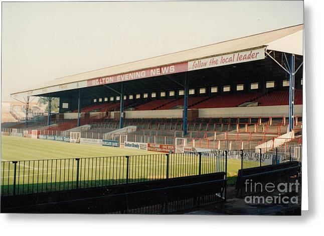 Reebok Greeting Cards - Bolton Wanderers - Burnden Park - East Stand Darcy Lever 2 - August 1991 Greeting Card by Legendary Football Grounds