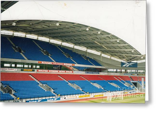 Reebok Greeting Cards - Bolton Wanderers - Reebok Stadium - North End 1 - August 1998 Greeting Card by Legendary Football Grounds
