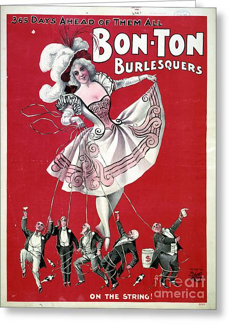 Bon Ton Burlesquers 365 Days Ahead Of Them All Greeting Card by Edward Fielding