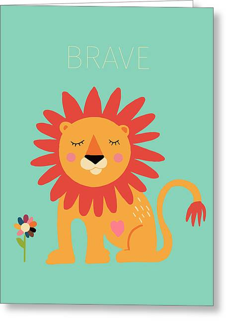 Brave Greeting Card by Nicole Wilson